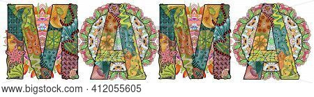 Hand-painted Art Design. Illustration Word Mama With Mandalas For T-shirt Design, Tattoo And Other D
