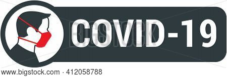 Covid-19 Sign With Male Wearing Medical Face Mask