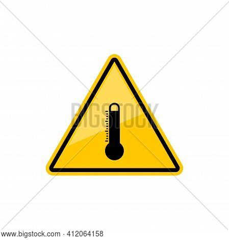 High Temperature Warning Sign Isolated Not To Heat Precaution Yellow Triangular Sign. Vector Do Not