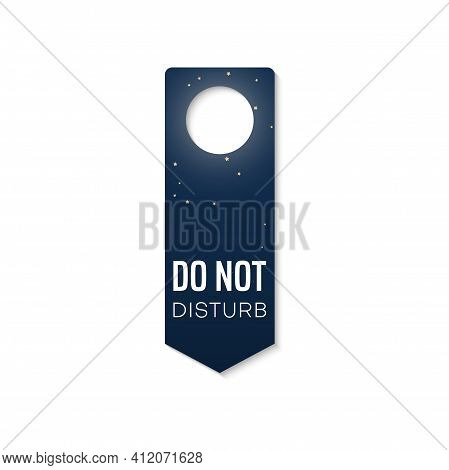 Do Not Disturb, Keep Silence And Quiet Door Hanger Isolated Tag. Vector Plastic Label With Starry Ni