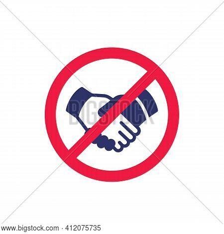 No Handshake Sign, Stop Shaking Hands Icon