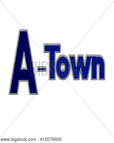 A Town For Towns And Cities Starting With The Initial A.  Short Nickname For Many Towns.  Great For