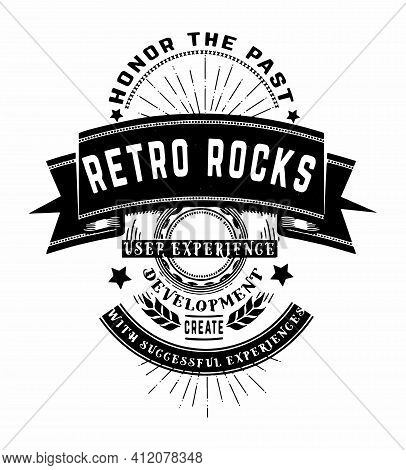 Retro Rocks Quote Graphic Says Honor The Past, User Experience  Development, Create With Successful