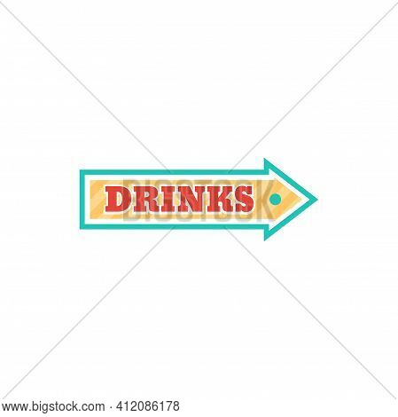 Drinks Pointer Isolated Arrow Billboard Pointing Signboard. Vector Retro Board Showing Direction To