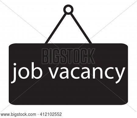 Job Vacancy Icon On White Background. Flat Style. Job Vacancy Label. Job Vacancy Sign.