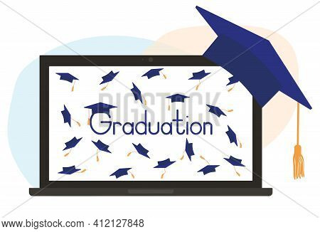 Virtual Graduation Ceremony. Monitor Of Laptop And Square Academic Cap Or Mortarboard. Vector Illust