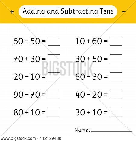 Adding And Subtracting Tens. School Education. Math Worksheets For Kids. Development Of Logical Thin
