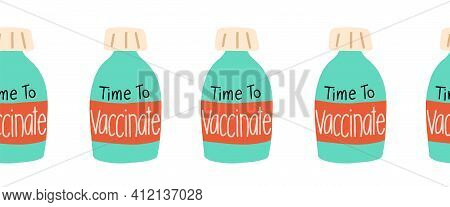 Vaccine Bottles Seamless Vector Border. Repeating Horizontal Pattern Covid Vaccination Dose Hand Dra