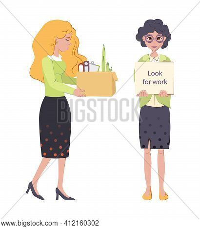 Woman Leaves The Workplace Holding Box Of Personal Belongings And Girl Looking For Job, Standing Wit