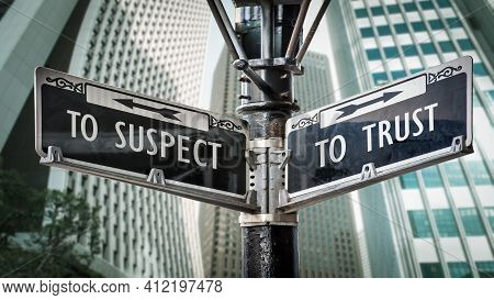 Street Sign The Direction Way To Trust Versus To Suspect