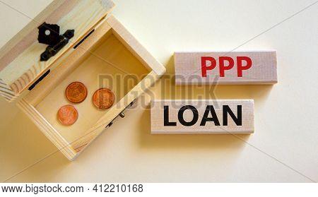 Ppp, Paycheck Protection Program Loan Symbol. Concept Words Ppp, Paycheck Protection Program Loan On