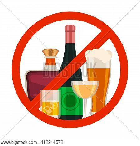 No Alcohol Icon. Alcoholic Drink Prohibition Sign With Cartoon Beer Glass, Wine And Whiskey Bottle I
