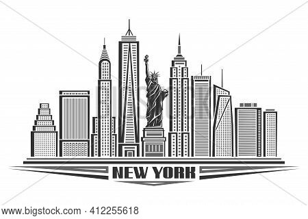 Vector Illustration Of New York City, Black And White Poster With Symbol Of Nyc - Statue Of Liberty