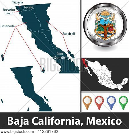 State Of Baja California With Municipalities And Location On Mexican Map. Vector Image