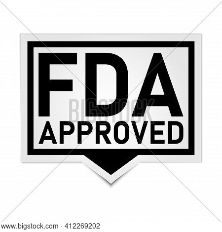 Fda Approved Sign. Fda Approved Paper Origami Speech Bubble. Fda Approved Tag. Fda Approved Banner