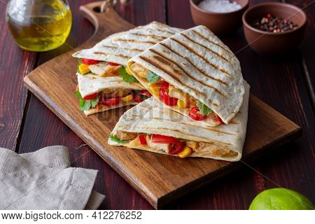 Quesadilla With Chicken, Tomatoes, Corn, Cheese And Chilli. Mexican Food. Fast Food.