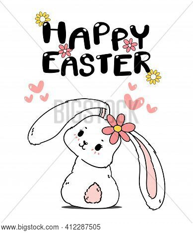 Cute Spring Bunny Easter, Happy Easter, Cute Cartoon Doodle Drawing Illustration Vector
