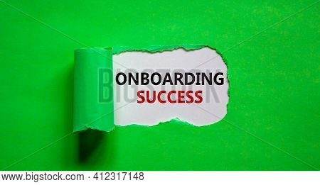 Onboarding Success Symbol. Words 'onboarding Success' Appearing Behind Torn Green Paper. Beautiful G