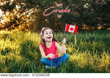 Happy Canada Day. Greeting Card With Text. Caucasian Smiling Laughing Girl Holding Canadian Flag. Ha