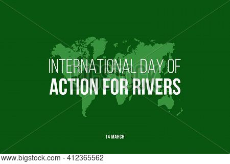 Vector Graphic Of The International Day Of Action For Rivers For An International Day Of Action For