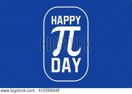 World Pi Day Flat Design Vector Illustration On Blue Background