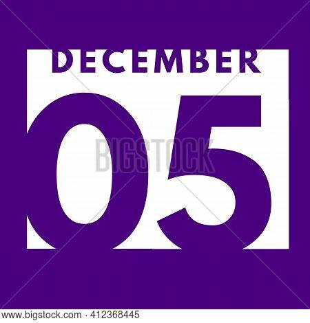December 5 . Flat Modern Daily Calendar Icon .date ,day, Month .calendar For The Month Of December