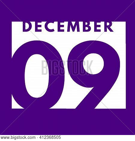 December 9 . Flat Modern Daily Calendar Icon .date ,day, Month .calendar For The Month Of December