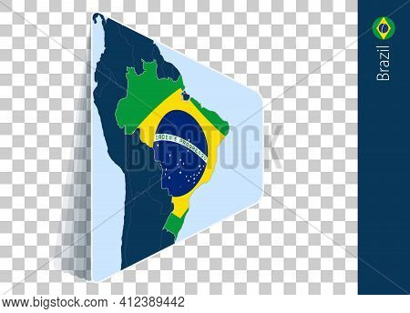 Brazil Map And Flag On Transparent Background. Highlighted Brazil On Blue Vector Map.