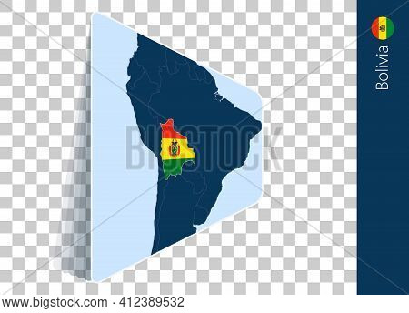 Bolivia Map And Flag On Transparent Background. Highlighted Bolivia On Blue Vector Map.