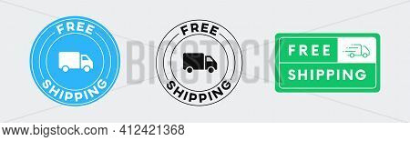 Set Of Free Shipping Vector Icon Signs. Free Delivery Circle Banner.