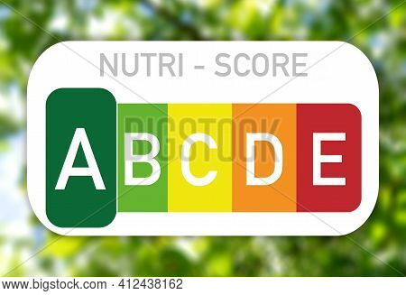 Nutri Score - Food Labeling, Healthy To Unhealthy Food Recognizable By The Nutri Score Labeling. Gre