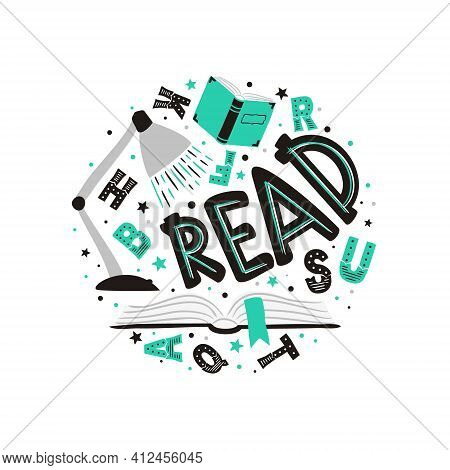 Cute Hand Drawn Read Emblem With Book, Letters And Lamp. Round Logo For School, Literature Club, Lib