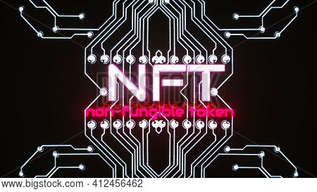 Glowing Three-dimensional Inscription НФТ On The Background Of Glowing Lines Of Circuit Boards. Cryp