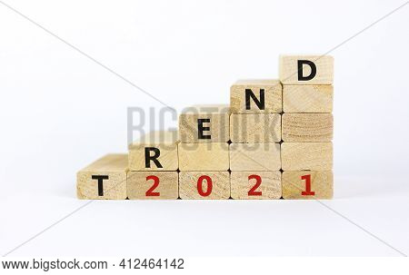 Business Concept Of 2021 New Year Trend. Wooden Blocks With Words 'trend 2021'. Beautiful White Back