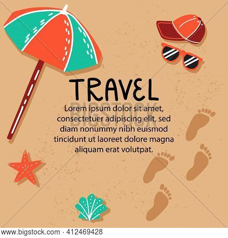 Cartoon Style Travel Template With Place For Text. Beach, Sand With Footsteps, Shells, Sunshades And
