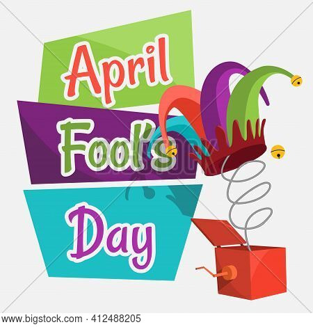 A Banner On The Theme Of The Fools Day In April. A Poster Of Fools Day With A Jesters Hat. Vector Ep