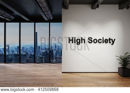 Modern Loft With Skyline View, Wall With High Society Lettering, 3d Illustration
