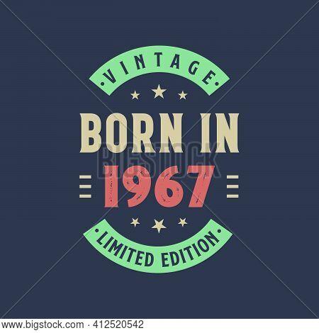 Vintage Born In 1967, Born In 1967 Retro Vintage Birthday Design