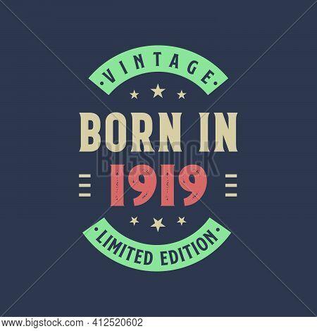Vintage Born In 1919, Born In 1919 Retro Vintage Birthday Design
