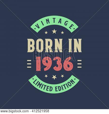 Vintage Born In 1936, Born In 1936 Retro Vintage Birthday Design