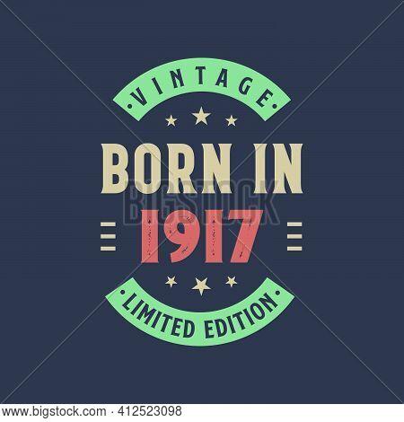 Vintage Born In 1917, Born In 1917 Retro Vintage Birthday Design