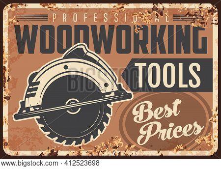 Lumber Woodwork Metal Plate Rusty, Jigsaw Tool For Timber Logging, Vector Retro Poster. Lumberjack T