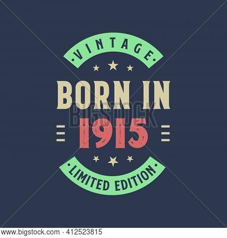 Vintage Born In 1915, Born In 1915 Retro Vintage Birthday Design
