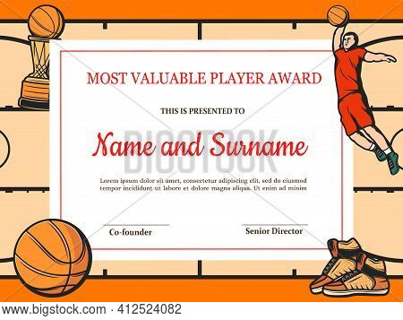 Certificate For Basketball Most Valuable Player. Sports Club Award Diploma Vector Template. Border D