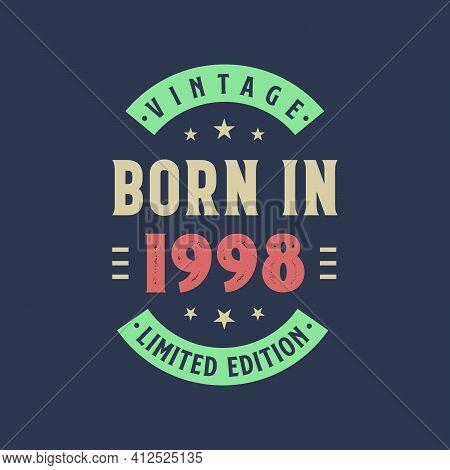 Vintage Born In 1998, Born In 1998 Retro Vintage Birthday Design