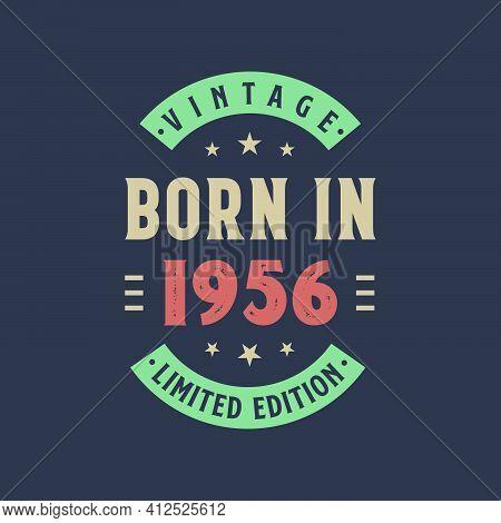 Vintage Born In 1956, Born In 1956 Retro Vintage Birthday Design
