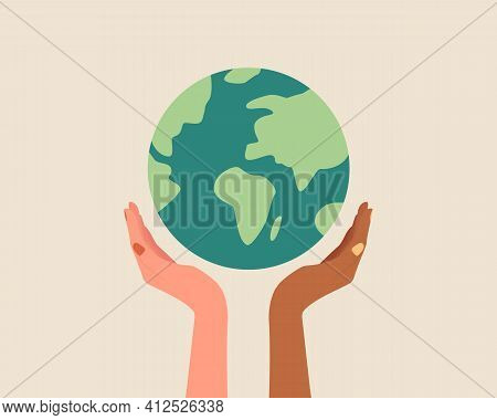 Different Race Hands Holding Globe, Earth. Earth Day Concept. Earth Day Vector Illustration For Post