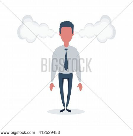 Angry Businessman Flushed With Rage And A Steam Comes Out Of His Ears. Vector, Illustration, Flat
