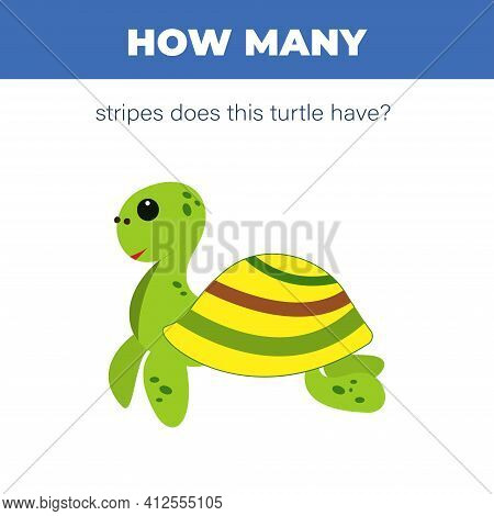 Cute Cartoon Turtle Counting Game. How Many Stripes Does The Turtle Have. Vector Illustration For Ch