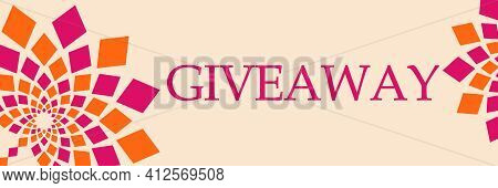 Giveaway Text Written Over Pink Orange Background.